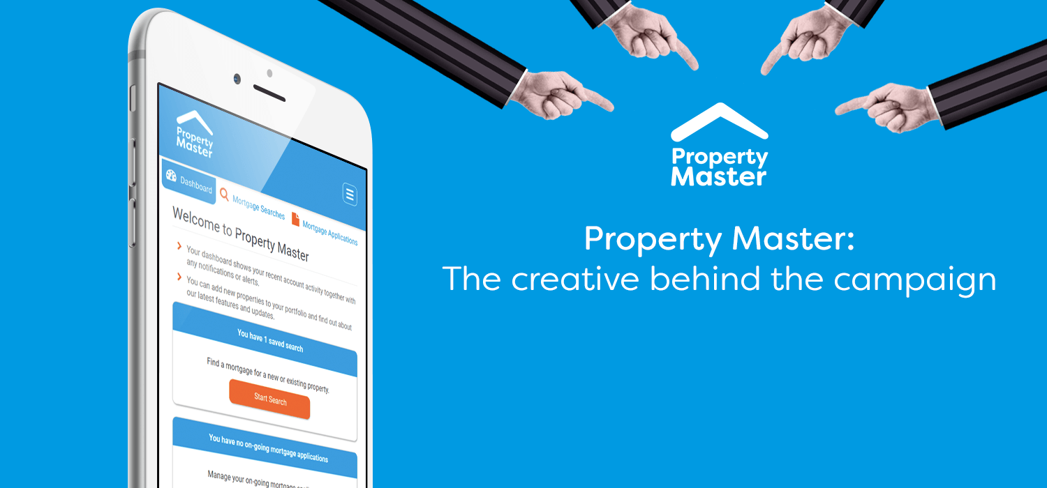 Property Master: The creative behind the campaign
