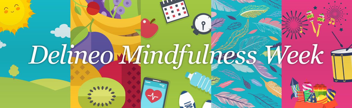 Delineo Mindfulness Week